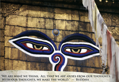 Eyes on Nepal Temple - quote by Buddha, We are what we think.